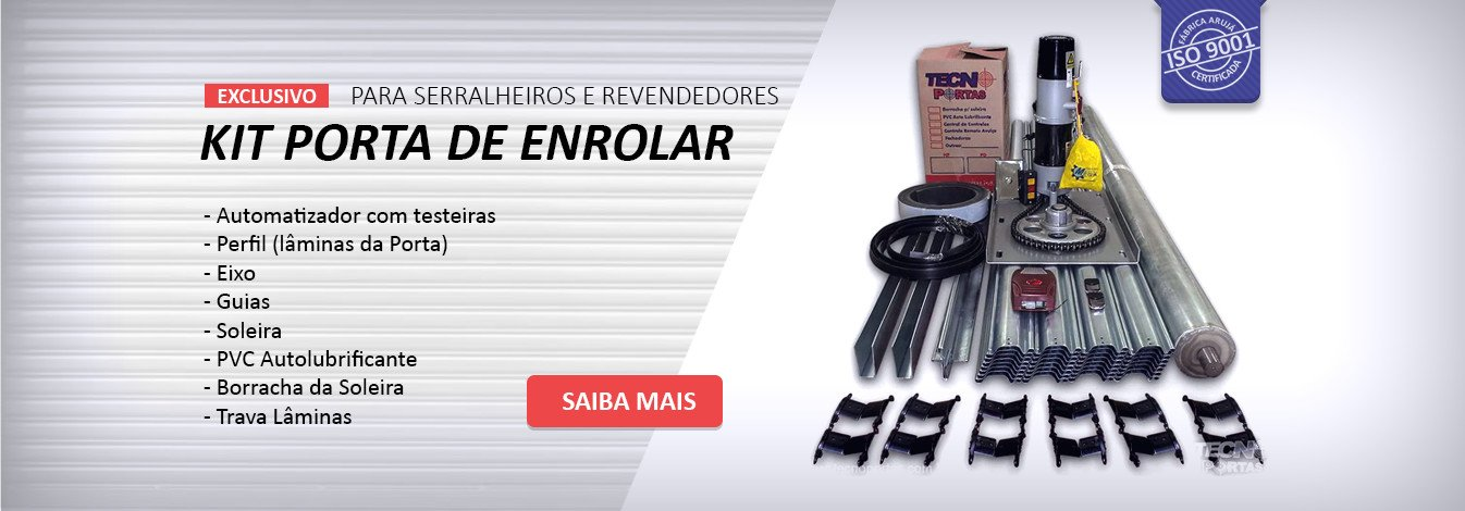 Kit Porta de Enrolar